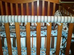 It's not every day...: How to make quick crib rail covers without sewing!