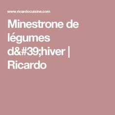 Minestrone de légumes d'hiver | Ricardo