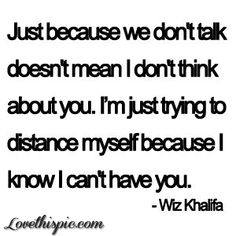 I'm trying to distance myself from you by Dreamer - LoveThisPic Pinterest
