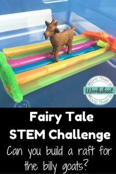 STEM Challenge: The troll won't let the billy goats cross his bridge, but he never said anything about a raft! Students will use pipe cleaners and straws to build a raft for the billy goats. Fun STEM activities with a Fairy Tale twist. Fairy Tale Activities, Steam Activities, Science Activities, Fairy Tales Unit, Kindergarten Stem, Billy Goats Gruff, Traditional Tales, Stem Projects, Engineering Projects