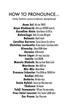 Fashion pronunciation cheat sheet