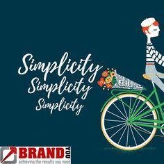 Simplicity. Simplicity. Simplicity. - BrandYou