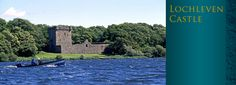 Lochleven Castle..1567 Mary Queen of Scots was imprisoned and forced to abdicate-escaped a year later