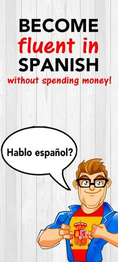 A step by step guide how I became fluent in Spanish without spending any money. http://www.davidhay.org/learn-spanish-without-spending-money/