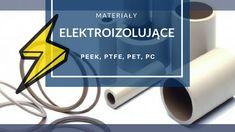 Materiały elektroizolacyjne - tworzywa konstrukcyjne - TermoPlastik.pl