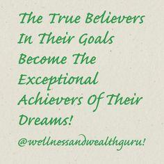 True Believers In Their Goals!