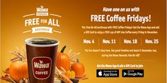 Wawa: FREE Coffee Fridays in November 2016!  GET THE WAWA APP & ADD A GIFT CARD TO GET THIS FREE COFFEE DEAL!