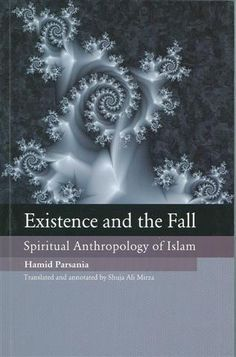 Existence and the Fall: Spiritual Anthropology of Islam