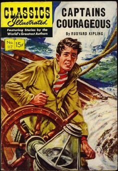Captains Courageous (Classics Illustrated comic) (HRN-118 - 1st Edition) (March 1954) (No. 117) by Rudyard Kipling,http://www.amazon.com/dp/B008C2W76I/ref=cm_sw_r_pi_dp_JYzesb18AV3S8BV6