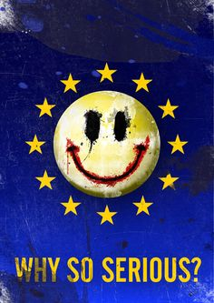 Commenting the #EU crisis. #whysoserious