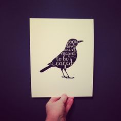 Some Birds Aren't Meant to be Caged Print by sbdesignandprint, $15.00