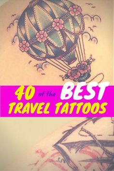 Tattoos To Commemorate Travel