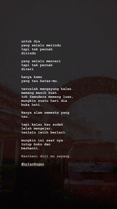 Quotes Indonesia Cinta Words New Ideas Quotes Rindu, Story Quotes, People Quotes, Best Quotes, Funny Quotes, Life Quotes, Qoutes, Cinta Quotes, Quotes Galau