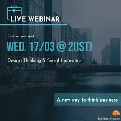 On creating a sustainable business - Design Thinking for Social innovation.  Live session, reserve your spot today: stefano.tips/DTSocialWeb   #DesignThinking #Sustainability #Innovation #Creativity #SocialEnterprise #Innovation #Disrupt #Biz #Live #Impact #Sustainable #SharedVaue
