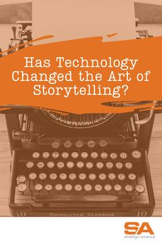 Has Technology Changed the Art of Storytelling? The Art Of Storytelling, 50 Years Ago, America, Change, Technology, Let It Be, City, Twitter, Tecnologia