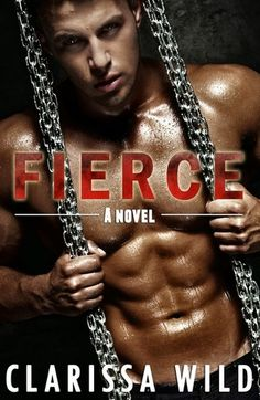 Review For Fierce By Clarissa Wild 5 star review totally hot obsession