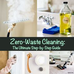 The Ultimate Step-by-Step Zero-Waste Cleaning Guide