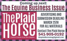 The Plaid Horse. The Equine Business Issue. www.ThePlaidHorse.com