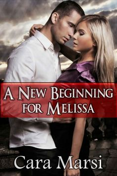 A New Beginning for Melissa by Cara Marsi on StoryFinds -99¢ - #short story #contemporary #romance - how a family wedding can spur others to fall in love