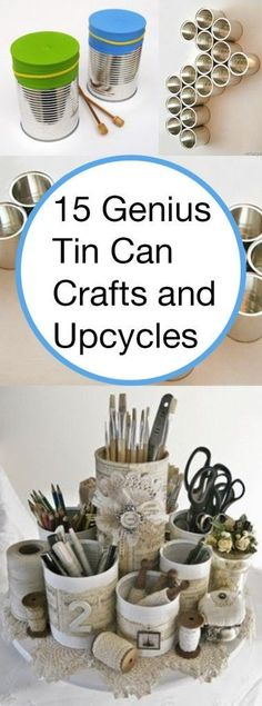 15 Genius Tin Can Crafts and Upcycles for http://ift.tt/2gUqHTb