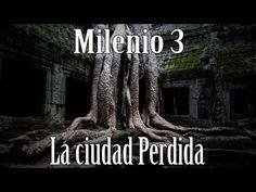Milenio 3 - La ciudad Perdida - http://www.misterioyconspiracion.com/milenio-3-la-ciudad-perdida/