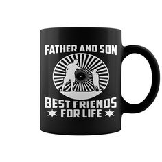 FATHER AND SON BEST FRIENDS FOR LIFE #Father #Father's Day #Son #friend #mug. Parent t-shirts,Parent sweatshirts, Parent hoodies,Parent v-necks,Parent tank top,Parent legging.