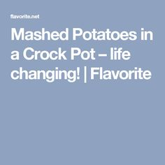 Recipe for Mashed Potatoes in a Crock Pot – life changing! Cooks Slow Cooker, Crock Pot Slow Cooker, Slow Cooker Recipes, Gourmet Recipes, Crockpot Recipes, Cooking Recipes, Crockpot Mashed Potatoes, Crock Pot Potatoes, Mashed Potato Recipes