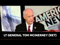 "▶ ISIS: ""We Helped Build ISIS"" admits retired US Lt. Gen. Tom McInerney 2014-09-03 (short version since original was taken off YouTube as our ""Democratic"" gov. censors!"