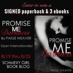http://www.schmexygirlbookblog.com/author-spotlight-review-of-promise-me-darkness-by-paige-weaver/