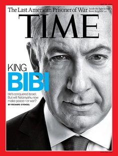 """Revista Time (EEUU) - 28 de mayo de 2012: Con la cara del Primer Ministro israelí, Benjamín Netanyahu, al lado del título """"Rey Bibi"""", la publicación afirma que él ha conquistado Israel, pero se pregunta si el político hará ahora la paz o la guerra."""