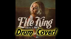 Ex's and Oh's by Elle King Drum Cover by Myron Carlos