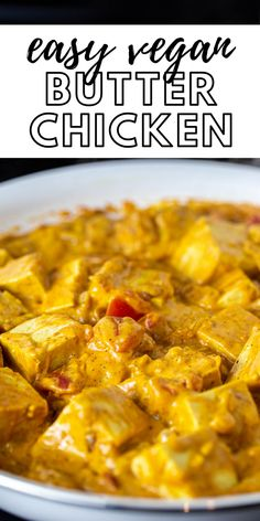 """Incredible, vegan """"butter chicken style"""" tofu ready in less than 30 minutes. This is so easy to make for a quick weeknight dinner! Vegan Meal Prep, Vegan Dinner Recipes, Vegan Recipes Easy, Brunch Recipes, Meat Recipes, Whole Food Recipes, Healthy Vegan Breakfast, Healthy Eats, Vegan Meat Recipe"""
