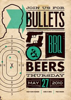BULLETS, BBQ & BEER by Mauricio Cremer