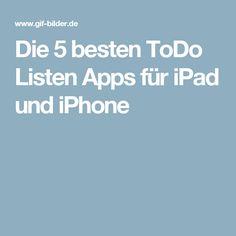 Die 5 besten ToDo Listen Apps für iPad und iPhone