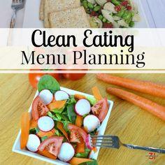 Clean Eating Menu Planning Tips - Organized 31