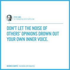 Don't let the noise of others' opinions drown out your own inner voice. Pretty Words, Cool Words, Wise Words, Great Quotes, Me Quotes, Inspirational Words Of Wisdom, Positive Phrases, Positive Inspiration, Entrepreneur Motivation