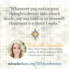 Gabby Bernstein Quote #MiracleShare http://miracleshare.org/2014conference