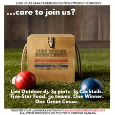 Summer of Red Roses Lawn Bowling Fundraiser Starts this June!    Sign up Your Team at www.summerofredroses.com
