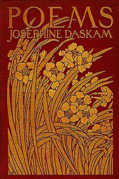 Josephine Daskam, Poems, New York: Scribner, 1903. Cover by the Decorative Designers.