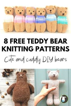 """8 Cutest Teddy Bears Free Knitting Patterns There aren't many Americans who haven't played with a teddy bear as a child. For more than a century, teddy bears have been a beloved toy in the United States. Originally named after Theodore """"Teddy"""" Teddy Bear Knitting Pattern, Teddy Bear Patterns Free, Knitted Doll Patterns, Animal Knitting Patterns, Knitted Teddy Bear, Knitted Dolls, Stuffed Animal Patterns, Baby Knitting, Free Knitting"""