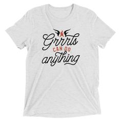 Grrrls Can Do Anything Archives - WarriorGrrrls Shopping Quotes, Orange House, Do Anything, Unisex, Canning, Sleeves, Mens Tops, T Shirt, Supreme T Shirt
