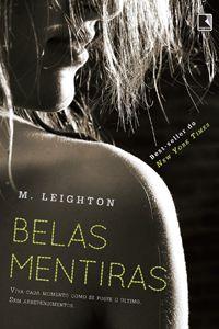 Livro Belas Mentiras, de M. Leighton