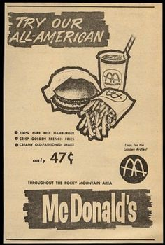 Vintage Advertising : 1964 McDonalds Restaurants ad 47 Cent Meal (so in the middle of the sixities i Old Advertisements, Retro Advertising, Retro Ads, Creative Advertising, Advertising Signs, Vintage Design, Vintage Prints, Vintage Ads, Vintage Photos