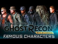 FAMOUS CHARACTERS | Ghost Recon: Wildlands Customization (Game & Movie Characters) - YouTube