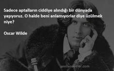 anlamıyorum oku - Google'da Ara Oscar Wilde, Psychology, Quotes, Movies, Movie Posters, Fictional Characters, Psicologia, Quotations, Films