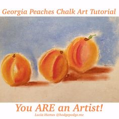 Georgia Peaches Chalk Art Tutorial - You ARE An Artist!