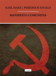 Manifesto Comunista By: Friedrich Engels,Karl Marx