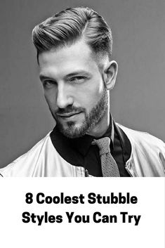 8 Coolest Stubble Styles You Can Try.. #mensfashion #style