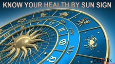 Is Your Health Ruled By Your Sun Sign?