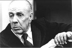 """""""La belleza es ese misterio hermoso que no descifran ni la psicología ni la retórica."""" Jorge Luis Borges"""